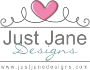 Just Jane Designs - www.justjanedesigns.com