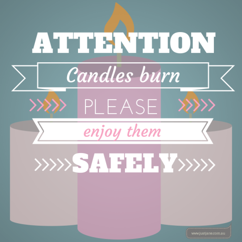 Candles burn please enjoy them safely.